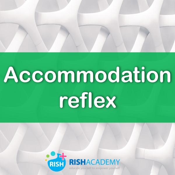 Accomodation reflex f www.rishacademy.com (500)