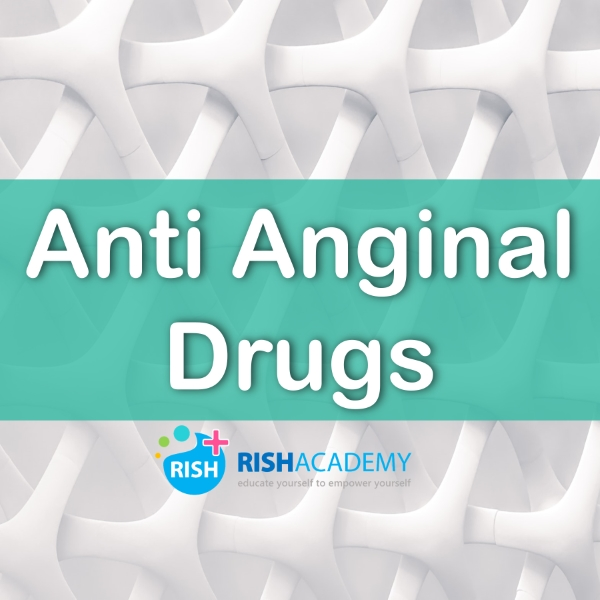 Anti Anginal Drugs www.rishacademy.com