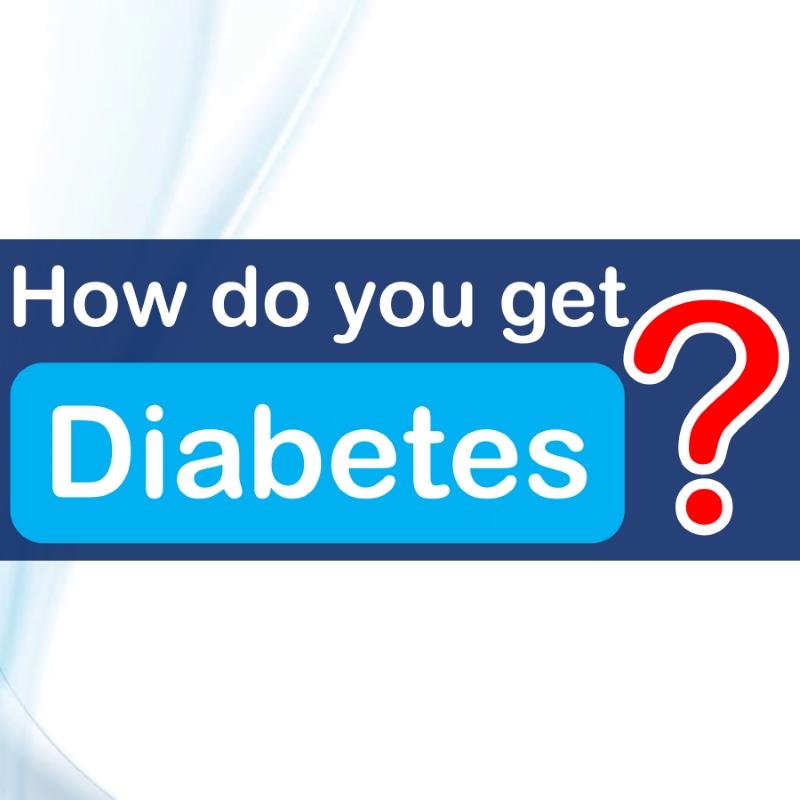 how do you get diabetes